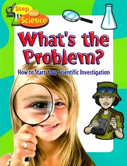 What's the Problem?:  How to Start Your Scientific Investigation (Vernon Barford School Library) Tags: paulchallen paul challen science sciencemethodology experiments scienceexperiments hypothesis vernon barford library libraries new recent book books read reading reads junior high middle school vernonbarford nonfiction paperback paperbacks softcover softcovers covers cover bookcover bookcovers 9780778751724 readinglevel grade3 rl3 quick quickread quickreads qr