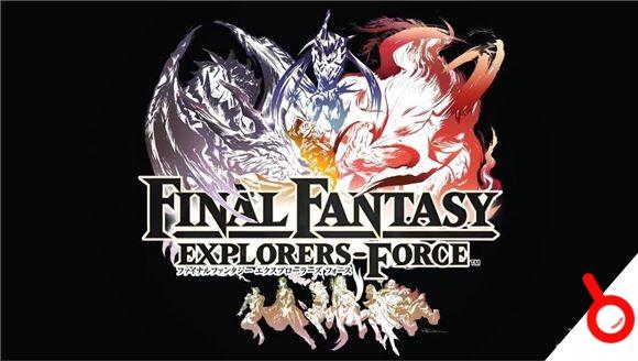 《最終幻想 探求者 力量》宣布3月15日正式發售