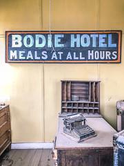 Bodie Hotel (Diane Meade-Tibbetts) Tags: history roadtrip sign bodiestatehistoricpark typewriter bodieca hotel