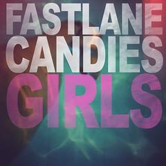 2013_Fastlane_Candies_Girls_2013 (Marc Wathieu) Tags: rock pop vinyl cover record sleeve music belgium belgië coverart belgique pochette cd indie artwork vinylcover sleevedesign fastlanecandies