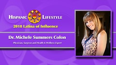 2018 Latina of Influence Dr. Michele Summers Colon