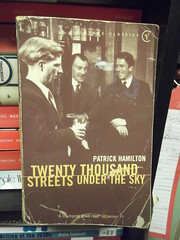 15th March 2018 (themostinept) Tags: twentythousandstreetsunderthesky patrickhamilton 1935 paperback novel book fiction vintage