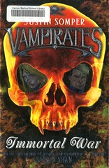 Immortal War (Vernon Barford School Library) Tags: justinsomper justin somper vampirates 6 six series supernatural vampires pirates fantasyfiction fantasy fiction thriller brothers sisters siblings seafaringlife twins war wars vernon barford library libraries new recent book books read reading reads junior high middle vernonbarford fictional novel novels paperback paperbacks softcover softcovers covers cover bookcover bookcovers 9781416916543