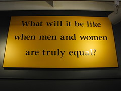 What will it be like when men and women are truly equal? (Itinerant Wanderer) Tags: newyorkstate womensrightsnationalhistoricalpark exhibit