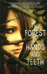 The Forest of Hands and Teeth (Vernon Barford School Library) Tags: carrieryan carrie ryan horror scary dystopia dystopian dystopias fantasy fate fatalism orphans zombies death dying youngadult youngadultfiction ya vernon barford library libraries new recent book books read reading reads junior high middle vernonbarford fiction fictional novel novels paperback paperbacks softcover softcovers covers cover bookcover bookcovers 9780385736824 1 one trilogy