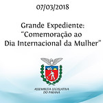 Grande expediente: Comemoração ao Dia Internacional da Mulher