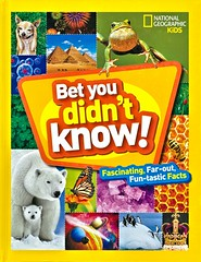 Bet You Didn't Know!:  Fascinating, Far-Out Fun-tastic Facts (Vernon Barford School Library) Tags: curiositiesandwonders curiosities wonders funfacts facts statistics nationalgeographic national geographic society nationalgeographicsociety nationalgeographickids kids kid vernon barford library libraries new recent book books read reading reads junior high middle school nonfiction hardcover hard cover hardcovers covers bookcover bookcovers paperoverboard pob 9781426328374