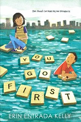 You Go First (Vernon Barford School Library) Tags: erinentradakelly erin entrada kelly realisticfiction realistic fiction scrabble boardgames onlinegaming onlinegames wordgames games bullies bullying bullied bully divorce friendship heartsurgery surgery middleschool middleschools juniorhigh juniorhighschool juniorhighschools school schools vernon barford library libraries new recent book books read reading reads junior high middle vernonbarford fictional novel novels paperback paperbacks softcover softcovers covers cover bookcover bookcovers 9780062414182