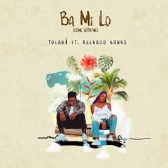 Tolani ft Reekado Banks – Ba Mi Lo (Come With Me) (Loadedng) Tags: loadedngco loadedng naija music ba mi lo come with me reekado banks tolani
