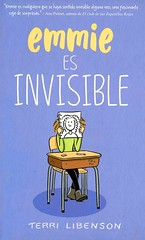 Emmie es invisible (Vernon Barford School Library) Tags: terrilibenson terri libenson invisibleemmie realisticfiction realistic fiction school schools girls juniorhigh juniorhighschool middleschool graphic novel novels graphicnovel graphicnovels cartoons comics spanish spanishlanguagematerials languages lote languagesotherthanenglish secondlanguage secondlanguages foreignlanguage foreignlanguages vernon barford library libraries new recent book books read reading reads junior high middle nonfiction hardcover hard cover hardcovers covers bookcover bookcovers paperoverboard pob 9788420486789