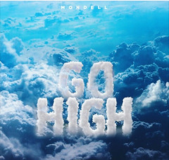 Set Your Mood with the Entertaining Rap Song 'GO HIGH' by Mondell