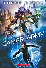 Gamer Army (Vernon Barford School Library) Tags: trentreedy trent reedy sciencefiction science fiction conspiracies parentandchild parents children family families secrets videogames games gaming gamers videogameindustry gameindustry gamingindustry virtualreality vernon barford library libraries new recent book books read reading reads junior high middle vernonbarford fictional novel novels paperback paperbacks softcover softcovers covers cover bookcover bookcovers 9781338328448