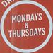 Mondays & Thursdays