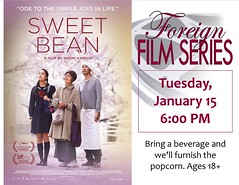 Sweet Bean (Lester Public Library) Tags: 365libs lesterpubliclibrary librariesandlibrarians lpl library lesterpubliclibrarytworiverswisconsin libraries librarian publiclibrary publiclibraries tworiverswisconsin film filmseries foreignfilmseries movies sweetbean readdiscoverconnectenrich wisconsinlibraries