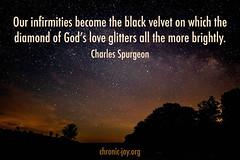 CJGodsLoveGlitters (Chronic Joy Ministry) Tags: socialmediaimage chronicjoy charlesspurgeon infirmities weakness love