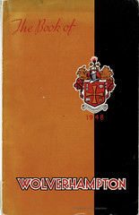 The Book of Wolverhampton, 1948; (mikeyashworth) Tags: bookofwolverhampton mikeashworthcollection blackcountry staffordshire wolverhampton officialguide 1948 typography lettering coatofarms graphicdesign bookcover