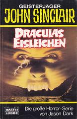 Geisterjäger John Sinclair / Taschenbuch #73 126 (micky the pixel) Tags: buch book livre taschenbuch paperback horror basteiverlag jasondark geisterjägerjohnsinclair draculaseisleichen vampir vampire