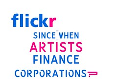 flickr since when artists finance corporations (Whatson Carsay) Tags: flickr since when artists finance corporations paid pro money god die