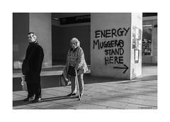 Energy Muggers © (wpnewington) Tags: corporategreed socialconsciousness 2019 britain socialstatement streetphotography helptheaged social community heating elderly hypothermia street bw monochrome grafitti