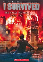 I Survived the Great Chicago Fire, 1871 (Vernon Barford School Library) Tags: laurentarshis lauren tarshis scottdawson scott dawson isurvived series 11 eleven survival adventurefiction adventurestories adventure adventures history historical historicalfiction fiction 1871 fire fires chicago illinois greatfire vernon barford library libraries new recent book books read reading reads junior high middle school vernonbarford paperback paperbacks softcover softcovers covers cover bookcover bookcovers 9780545658461 novel novels