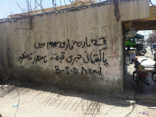 "Grafitti against ""forced occupation"" of Pakistan, Turbat, Balochistan."