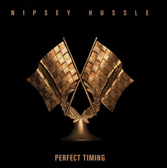Nipsey Hussle – Perfect Timing (Loadedng) Tags: loadedngco loadedng foreign music nipsey hussle perfect timing