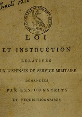 This image is taken from Loi et instruction relatives aux dispenses de service militaire demandées par les conscrits et réquisitionnaires (Medical Heritage Library, Inc.) Tags: personnel selection military medicine legislation jurisprudence rcseng ukmhl medicalheritagelibrary europeanlibraries date1799 idb22386695