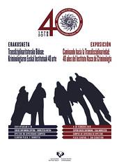 Caminando hacia la interdisciplinariedad. 40 años del Instituto Vasco de Criminología (EHUkultura) Tags: ehu upvehu ehukultura andrestegiaretoa donostia criminología kriminologia