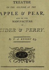 This image is taken from A treatise on the culture of the apple and pear, and on the manufacture of cider and perry. [With a postscript concerning tithes] (Medical Heritage Library, Inc.) Tags: apples pears cider perry wellcomelibrary ukmhl medicalheritagelibrary europeanlibraries date1797 idb28756629