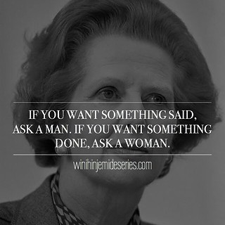 """MARGARET • THATCHER ...""""What she said""""  Have an amazing weekend everyone!! • • • • • #watchthisspace #wjs #women #youth #equality #goverment #politics #campaign #election #voting #africa #nigeria #global #internationaldevelopment #economicgrowth #womensri"""