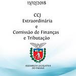 CCJ Extraordinária e Comissão de Finanças e Tributação 13/12/2018