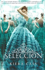 La selección (Vernon Barford School Library) Tags: kieracass kiera cass 9780545614948 laseleccion seleccion marriage contest contests social class classes socialclass socialclasses prince princes royalty revolution revolutionaries revolutionary love romance romantic dystopia dystopias theselection 1 one series youngadult youngadultfiction ya vernon barford library libraries new recent book books read reading reads junior high middle vernonbarford fiction fictional novel novels paperback paperbacks softcover softcovers covers cover bookcover bookcovers español espanol spanish spanishlanguagematerials spanishlanguage lote languagesotherthanenglish