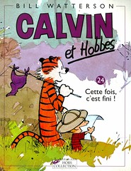 Calvin et Hobbes 24:  Cette fois, c'est fini! (Vernon Barford School Library) Tags: billwatterson bill watterson calvin hobbes boys toys tigers friendship comic comics strip strips comicbook comicbooks french frenchlanguage languages lote languagesotherthanenglish secondlanguage secondlanguages foreignlanguage foreignlanguages vernon barford library libraries new recent book books read reading reads junior high middle school vernonbarford nonfiction paperback paperbacks softcover softcovers covers cover bookcover bookcovers 9782258062177