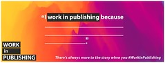 Fb - Cover - 820x312 WIP18 (PublishersAssociation) Tags: workinpublishing publishing careers