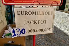 Lisbon 2018 – € 130,000,000 (Michiel2005) Tags: lottery lotterij sign bord euormilhões portugal lissabon lisbon lisboa