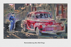 Remembering the Old Days (Paul B0udreau) Tags: nikkor50mm18 photoshop canada ontario paulboudreauphotography niagara d5100 nikon nikond5100 layer art kawarthalakes gasstation man oldcar kirkfield frame text antiquesartisans 1946fordsuperdeluxe red