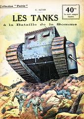 Collection Patrie - (19) - Les Tanks à la Bataille de la Sommes (HCLM) Tags: 19141918 1418 wwi poilus guerre première mondiale soldats armée militaire
