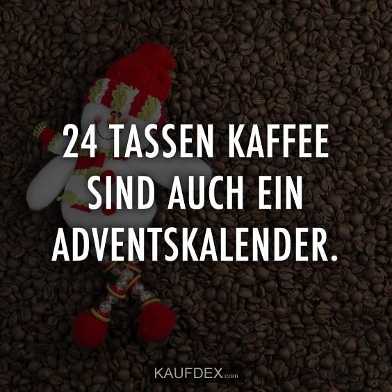 Weihnachtssprüche Adventskalender.The World S Most Recently Posted Photos Of Kaffeesprüche And