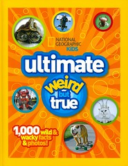 Ultimate Weird But True!:  1000 Wild and Wacky Facts & Photos (Vernon Barford School Library) Tags: weirdbuttrue series funfacts facts curiositiesandwonders nationalgeographic national geographic society nationalgeographicsociety nationalgeographickids kids kid vernon barford library libraries new recent book books read reading reads junior high middle school nonfiction hardcover hard cover hardcovers covers bookcover bookcovers paperoverboard pob 9781426308956