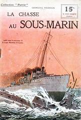 Collection Patrie - (5) - La Chasse au Sous-marin (HCLM) Tags: 19141918 1418 wwi poilus guerre première mondiale soldats armée militaire