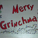 """Merry Grinchmass"" by Jackie W, mixed media, $50.00"