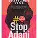 Stop Adani bleeding Queensland dry_ARTISTS: Andrew and Lissa Barnum