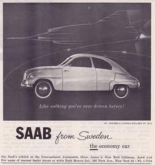SAAB 93 (vasiliy.ivanoff) Tags: saab93 1959 saab turbo saabautomobileab svenskaaeroplanaktiebolaget sweden swedish vintage advertising advertisement commercial reclame print ads car cars svenskaaeroplanaktiebolagetlinköpingschweden svenskaaeroplanaktiebolagetthesaabaircraftcompanylinköpingsweden saabofsweden builtbyswedishleadingaircraftcompany thewellbuiltswede sturdystylishswedish swedishengineeringdependonit latechniquesuêdoiseonpeutsyfier theswedishcarwiththeaircraftquality thesuperswede beyondtheconventional peoplewhotestdriveasaabusuallybuyone oneoftheworldsfinercars amoreindividualcar thecommandperformancecar welcometothestateofindependence goswiftgosafegosaab youcandriveitlikeabigcar itsapityothercarsarentbuiltthisway asaabwillsurrenderitsownlifetosaveyours theonlycarintheworldmadebyajetaircraftmanufacturer saabtheaircraftcompanynothingonearthcomesclose itswhatacarshouldbe wedontmakecompromiseswemakesaabs themostintelligentcarseverbuilt aircraftinspired findyourownroad bornfromjets moveyourmind saabitsfeelingwhatarealcarallabout