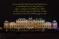 I wish you all a Merry Christmas and a Happy New Year! (a7m2) Tags: austria vienna palace belvedere weihnachtsmarkt christmasmarket weihnachtsgrüse travel feiertage tourismus history punsch glühwein prinzeugene