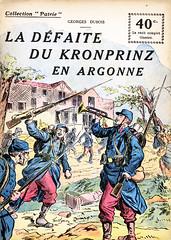 Collection Patrie - (67) - La Défaite du Kronprinz en Argonne (HCLM) Tags: 19141918 1418 wwi poilus guerre première mondiale militaire soldats