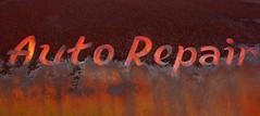 Auto Repair (davidwilliamreed) Tags: old rusty crusty metal truck door sign rust decay patina oxidized oxidation weathered weatherbeaten abandoned neglected forgotten simpsonfarm hallcountyga