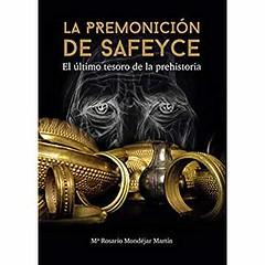 La premonición de Safeyce - María Rosario Mondéjar Martín  - Pdf Y ePUB (librospdfy epub) Tags: maría rosario mondéjar martín