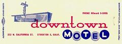 Vintage Matchbook Cover - Downtown Motel - Stockton, Calif. (hmdavid) Tags: vintage matchcover matchbook midcentury art illustration advertising monarch downtown motel stockton california