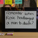 remember when Rose headbanged a man to death?