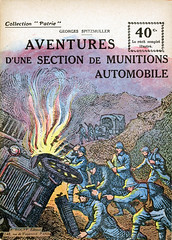 Collection Patrie - (120) - Aventures d'une Section de Munitions Automobile (HCLM) Tags: 19141918 1418 wwi poilus soldats guerre armée militaire